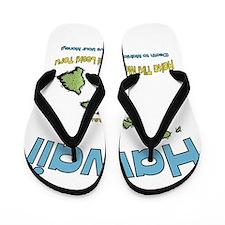 Hawaii - Funny Saying Flip Flops