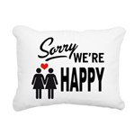 Sorry we are happy Rectangular Canvas Pillow