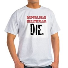 Republican Health Plan T-Shirt