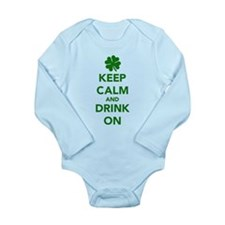 Keep calm and drink on St. Patricks day Long Sleev