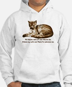 No Heaven Without Cats Hoodie