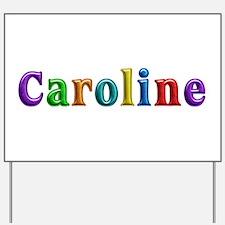Caroline Shiny Colors Yard Sign