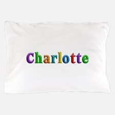 Charlotte Shiny Colors Pillow Case