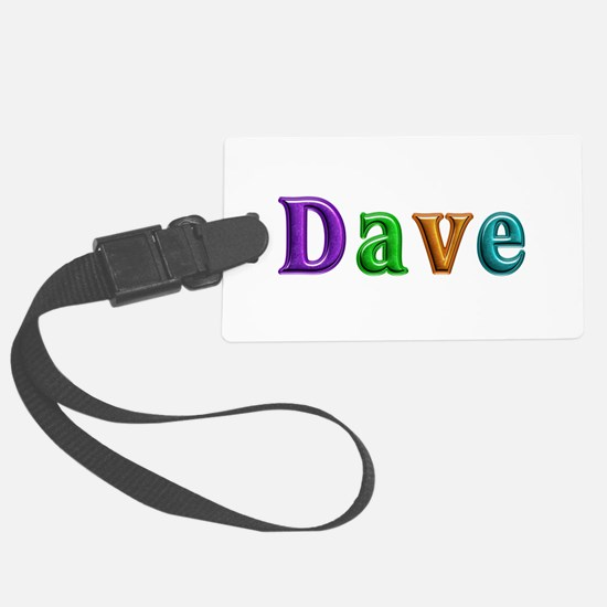 Dave Shiny Colors Luggage Tag