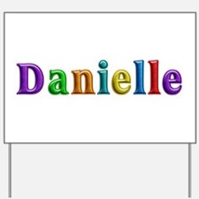 Danielle Shiny Colors Yard Sign