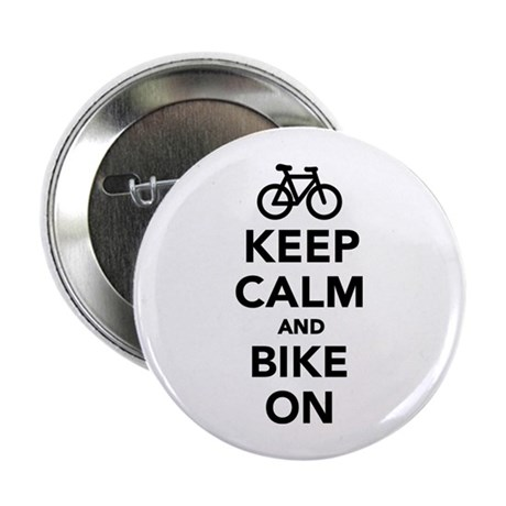 """Keep calm and bike on 2.25"""" Button (100 pack)"""
