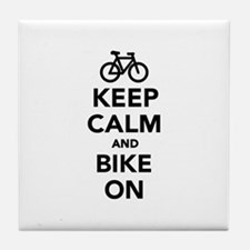 Keep calm and bike on Tile Coaster