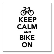 """Keep calm and bike on Square Car Magnet 3"""" x 3"""""""