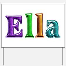 Ella Shiny Colors Yard Sign