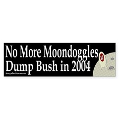No More Moondoggles Bumper Bumper Sticker