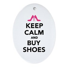 Keep calm and buy shoes Ornament (Oval)