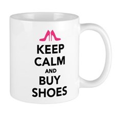 Keep calm and buy shoes Mug