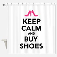 Keep calm and buy shoes Shower Curtain