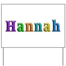 Hannah Shiny Colors Yard Sign