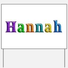 Hannah Shiny Colors Yard Sign