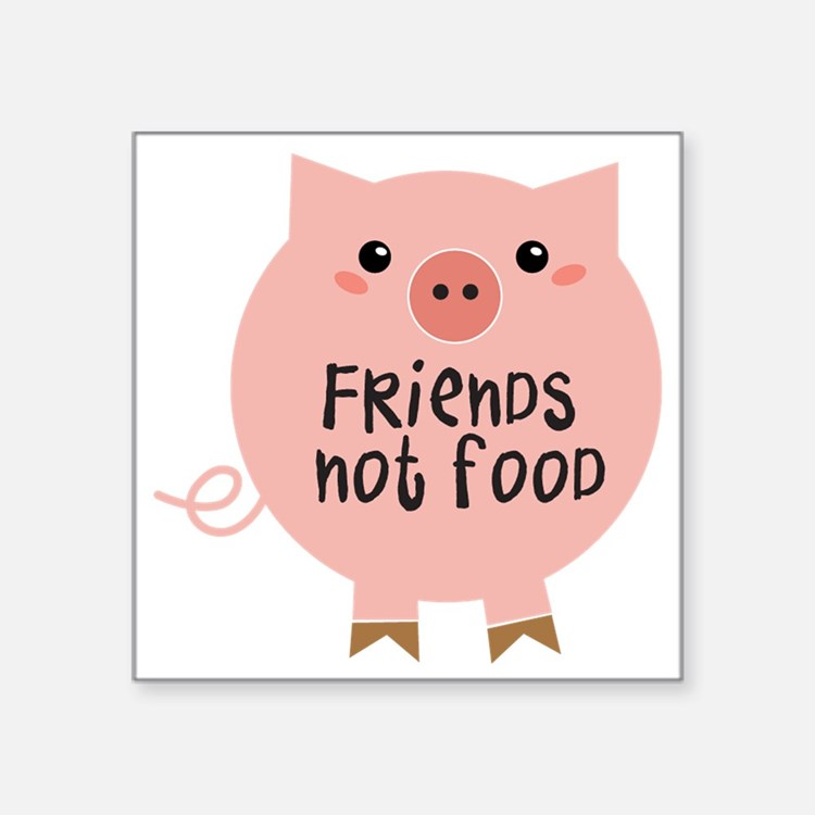 "friends not food Square Sticker 3"" x 3"""