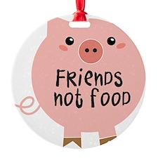 friends not food Ornament