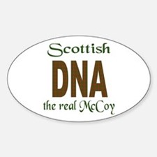 SCOTTISH DNA THE REAL MCCOY Oval Decal