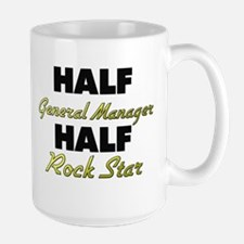Half General Manager Half Rock Star Mugs
