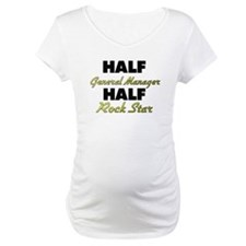 Half General Manager Half Rock Star Shirt