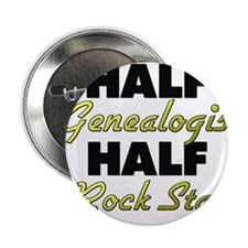 "Half Genealogist Half Rock Star 2.25"" Button"