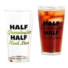 Half Gemologist Half Rock Star Drinking Glass