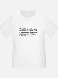 Parsifal Seems Long T-Shirt