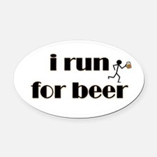 i run for beer Oval Car Magnet