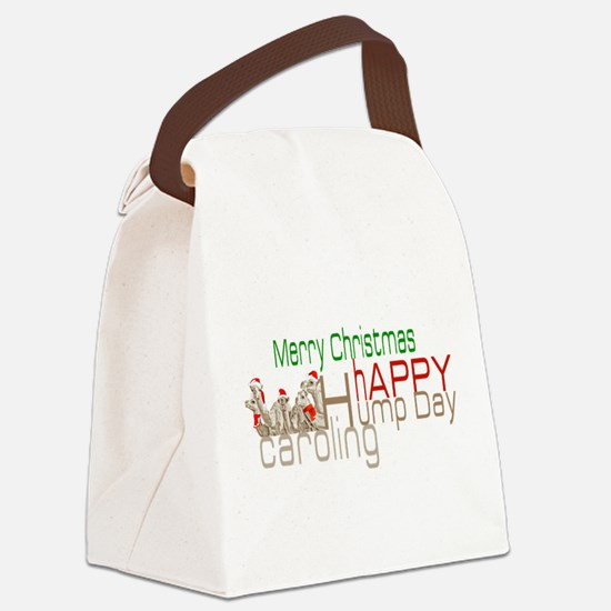 Happy Hump Day Caroling Canvas Lunch Bag