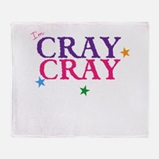 cray cray Throw Blanket