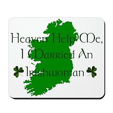 I Married An Irishwoman Mousepad