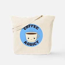 Funny Caffeine addict Tote Bag