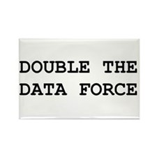 Double The Data Force Rectangle Magnet