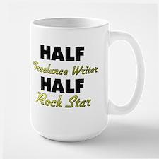 Half Freelance Writer Half Rock Star Mugs