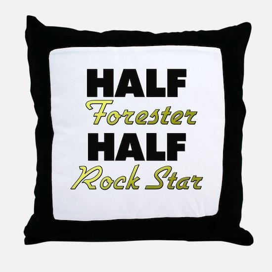 Half Forester Half Rock Star Throw Pillow