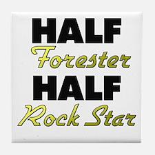 Half Forester Half Rock Star Tile Coaster