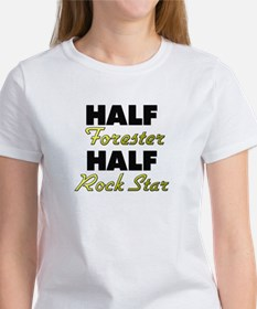 Half Forester Half Rock Star T-Shirt