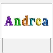 Andrea Shiny Colors Yard Sign
