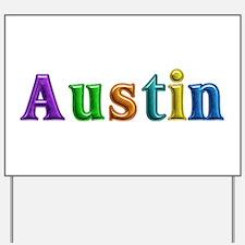Austin Shiny Colors Yard Sign