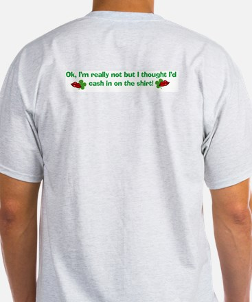 I'M NOT IRISH WITH BACK DESIG Ash Grey T-Shirt