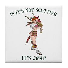 NOT SCOTTISH IT'S CRAP 3 Tile Coaster
