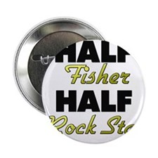 """Half Fisher Half Rock Star 2.25"""" Button"""