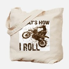 Motorcycle, that's how I roll.  Tote Bag