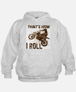 Motorcycle, that's how I roll. Hoodie
