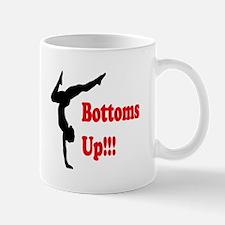 Bottoms Up!!! Mugs