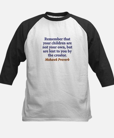 Remember That Your Children Tee