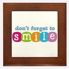 Don't forget to smile Framed Tile