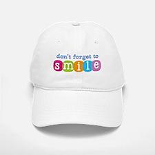 Don't forget to smile Baseball Baseball Cap