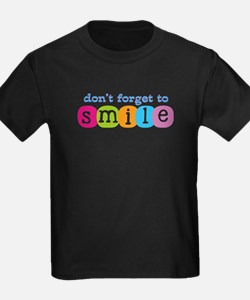 Don't forget to smile T
