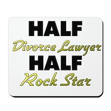 Half Divorce Lawyer Half Rock Star Mousepad